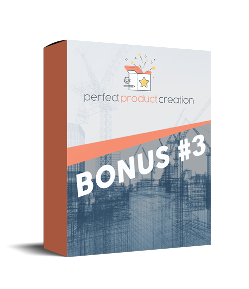 Perfect Product Creation Review: Special Bonus and Massive Discount 8